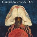 Cover Ciudad doliente de Dios, crop, Adriana Díaz-Enciso