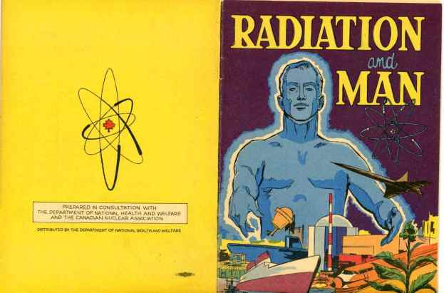 Radiation and Man: Government educational material prepared in consultation with the Dept of National Health and the Canadian Nuclear Association. Blue men!