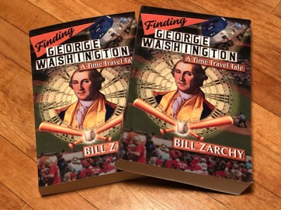 """Paperback copies of Finding George Washington: A Time Travel Tale"""" by Bill Zarchy"""