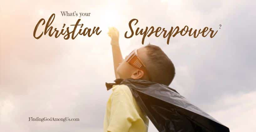 If you've been looking for God's calling for your life, look no further. He's wired you with your Christian superpower. What better place to start serving?