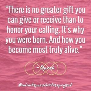 InfinitePossibilitiesProject-Oprah Quote