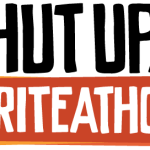 Shut Up and Write (athon)