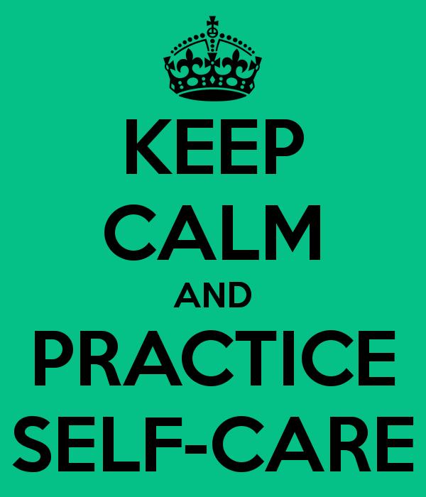 Keep Calm, Self-Care