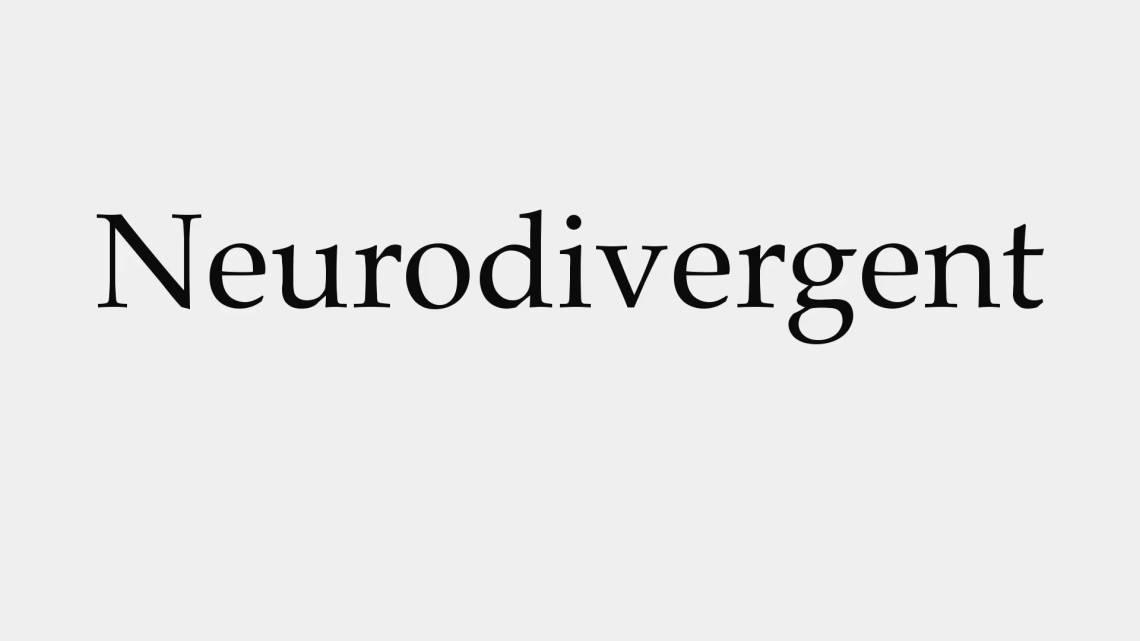 neurodivergent
