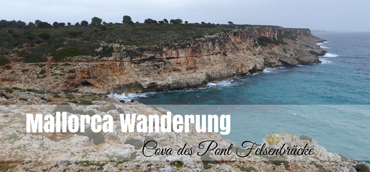 Wandern auf Mallorca: Cova des Pont...