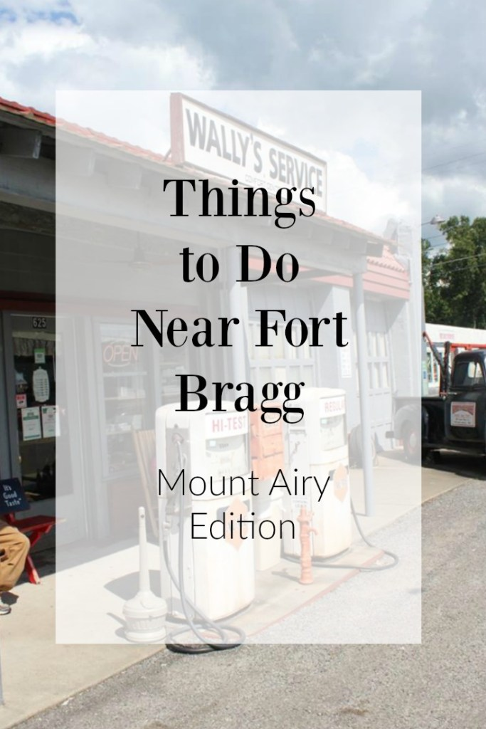 Things to Do Near Fort Bragg Mt. Airy Edition | Finding Mandee