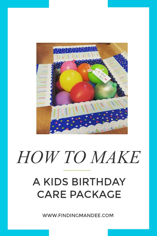 How to make an awesome birthday care package for a kid!