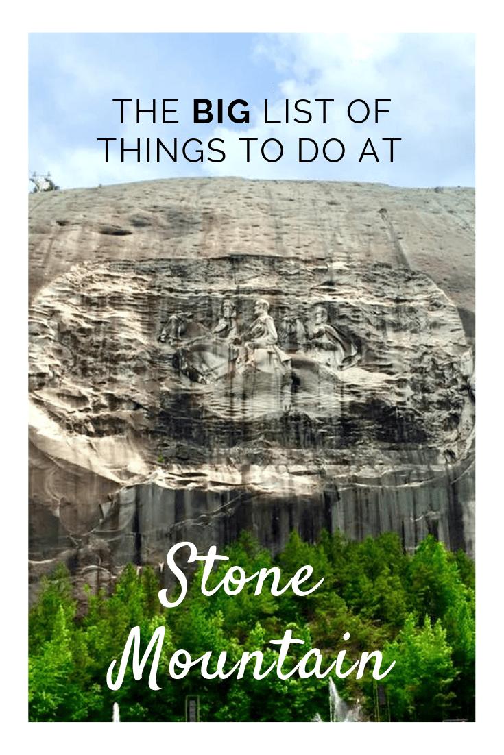 Things to do at Stone Mountain, GA