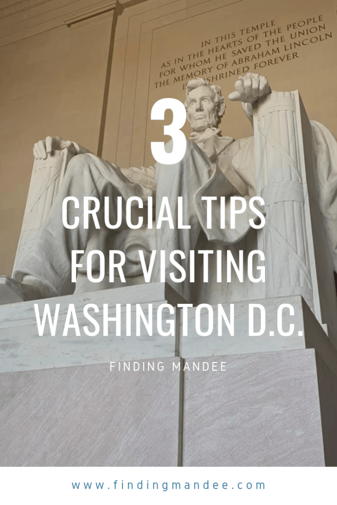 3 Crucial Tips for Visiting Washington D.C. | Finding Mandee