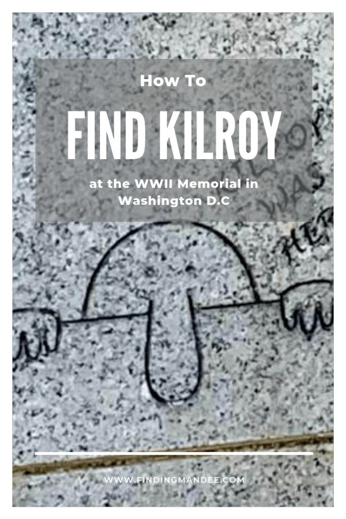 How to Find Kilroy at the WWII Memorial in Washington D.C. | Finding Mandee