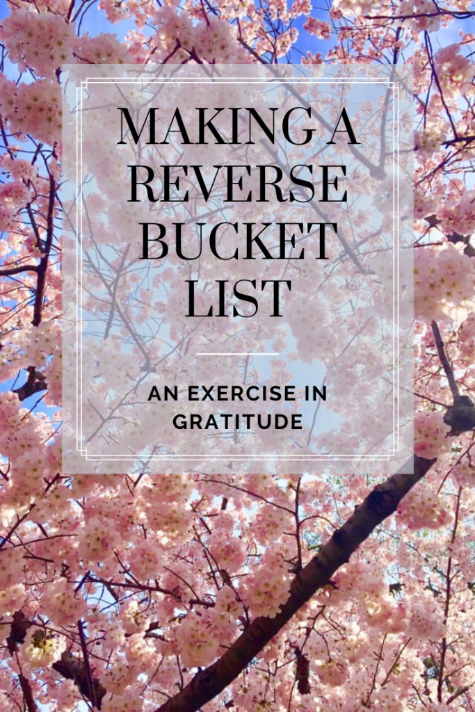 Making a Reverse Bucket List: An Exercise in Gratitude | Finding Mandee