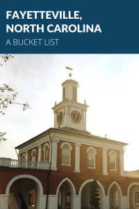 Fayetteville, North Carolina: A Bucket List   Finding Mandee