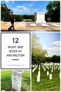 12 Must-See Sites at Arlington | Finding Mandee