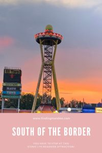 The Most Infamous Stop on I-95: South of the Border | Finding Mandee