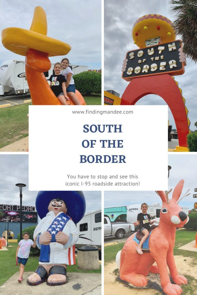 South of the Border: An Iconic I-95 Roadside Attraction | Finding Mandee