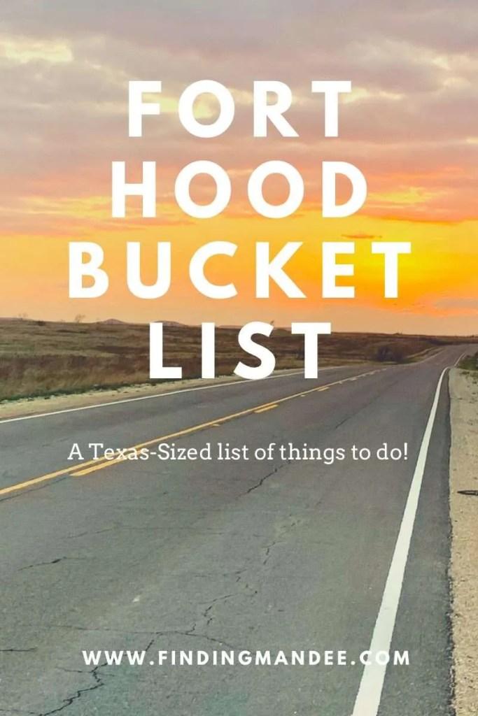Fort Hood Bucket List