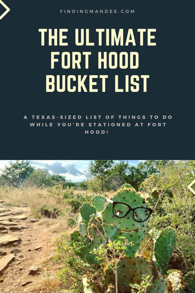 The Ultimate Fort Hood and Texas Bucket List | Finding Mandee