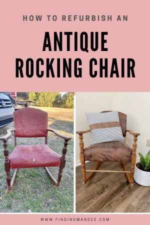 How to Refurbish an Antique Rocking Chair | Finding Mandee