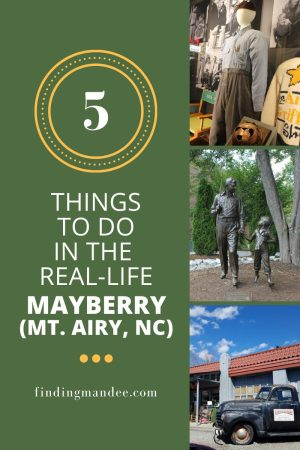 5 Things to do in the Real-Life Mayberry (Mount Air, North Carolina) | Finding Mandee