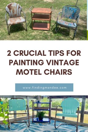 2 Crucial Tips for Painting Vintage Motel Chairs | Finding Mandee