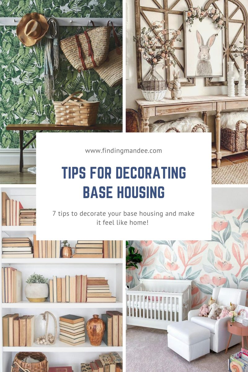 Tips for Decorating Base Housing   Finding Mandee