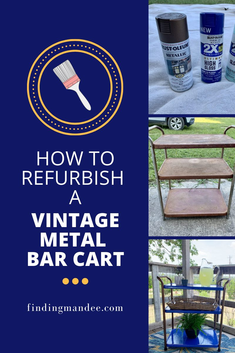 How to Refurbish a Vintage Metal Bar Cart   Finding Mandee