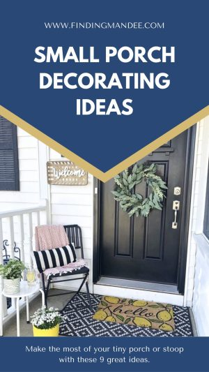Small Porch Decorating Ideas | Finding Mandee