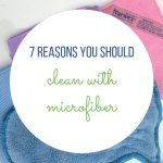 7 Outstanding Reasons To Clean With Microfiber