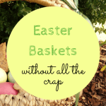 Junk Free Easter Baskets