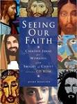 Seeing our faith