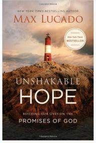 max lucado unshakable hope book