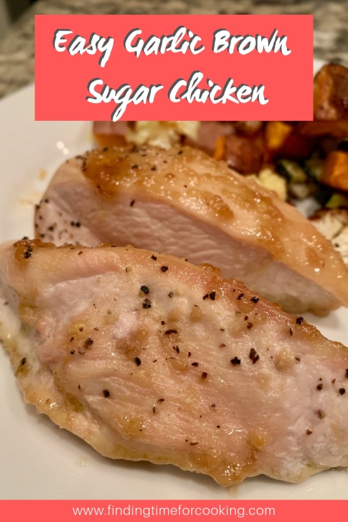 Delicious & Easy Brown Sugar Chicken | fast weeknight meal, only 5 minutes of hands-on time, healthy chicken recipe, yummy fast dinner recipe #chicken #easy #fastdinner #dinner #recipe
