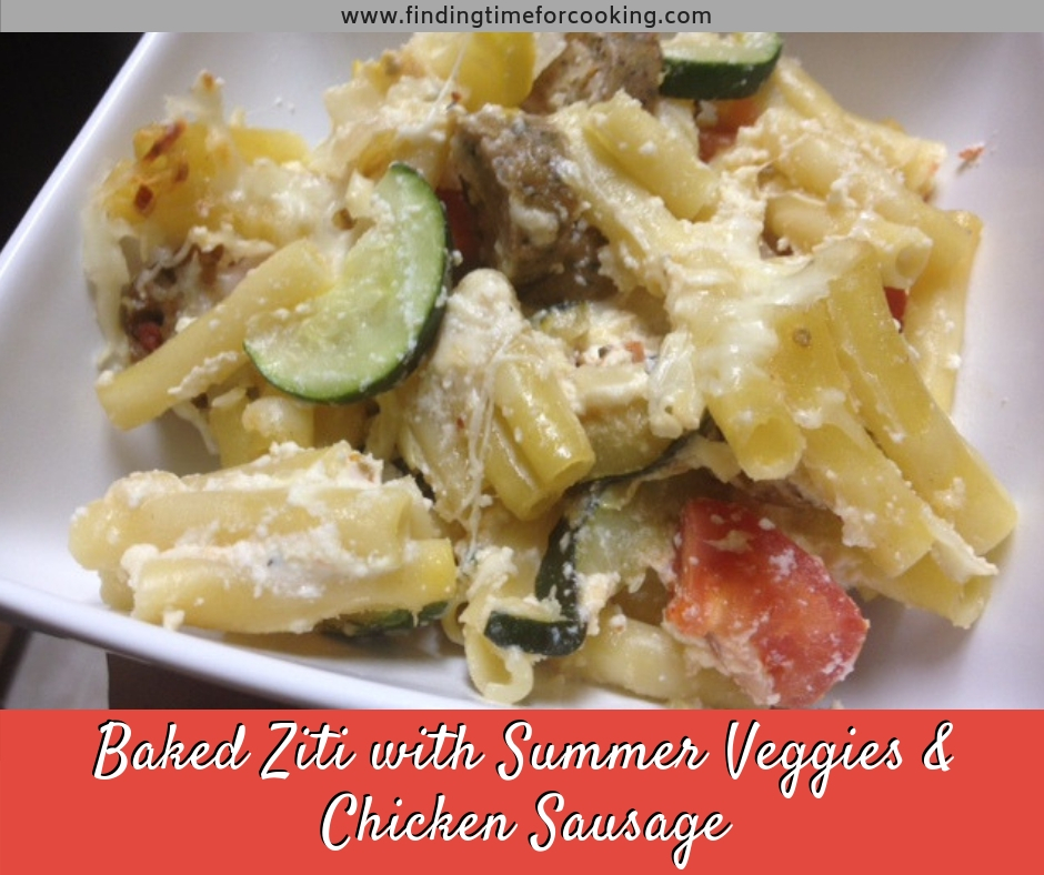 Baked Ziti with Summer Vegetables & Chicken Sausage | delicious, easy baked pasta dish for dinner, packed with veggies and flavorful chicken sausage (great with ground beef too) #bakedpasta #ziti #vegetables #zucchini #tomatoes #chickensausage #pasta #macandcheese #dinner #recipe