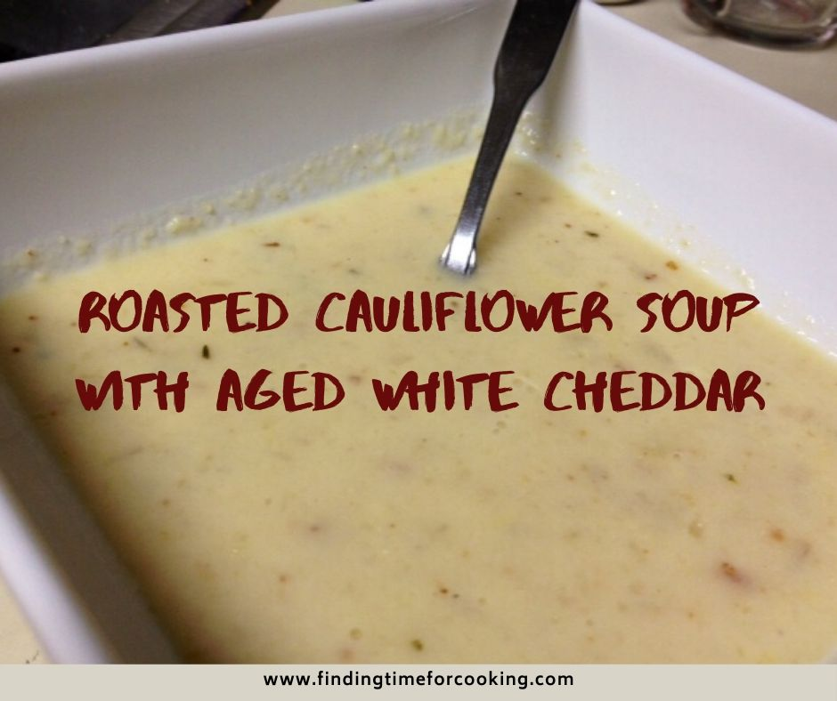 Roasted Cauliflower Soup with Aged White Cheddar | This hearty and delicious soup is easy to make for a weeknight dinner, makes great leftovers, and is vegetarian (if you use vegetable stock).  Perfect for fall and winter! #souprecipes #cauliflower #meatlessmonday