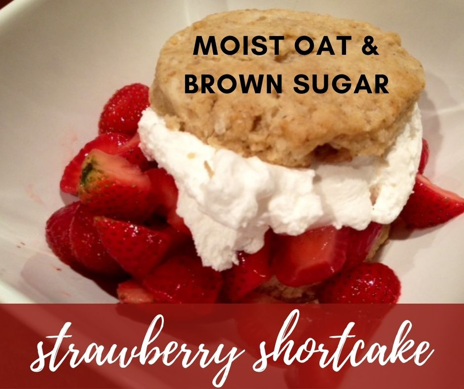 Moist Oat Brown Sugar Strawberry Shortcake | This simple twist on a classic makes them moist and delicious, a perfect dessert for any summer party.  An easy strawberry shortcake recipe, using homemade oat flour. 4th of July dessert recipe ideas, Labor Day dessert recipes.