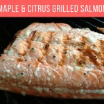 Maple & Citrus Grilled Salmon
