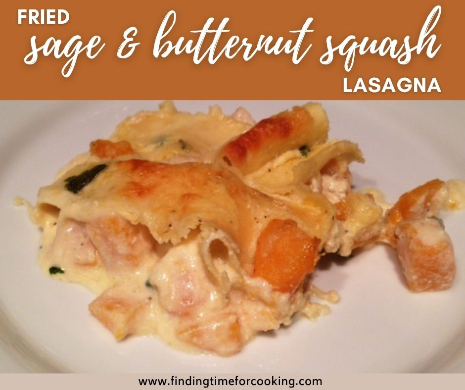 Fried Sage & Roasted Butternut Squash Lasagna | An insanely delicious vegetarian lasagna recipe, perfect for a special occasion or just a weeknight dinner, including Meatless Monday.  Flavors of sage & butternut are perfect together, feels like comfort food but also very light. #meatlessmonday #vegetarian #lasagna #butternutsquash #sage
