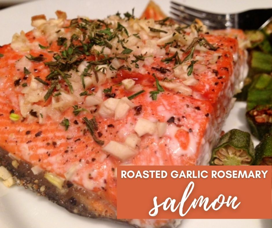 Roasted Garlic Rosemary Salmon   A simple, healthy, delicious salmon recipe that only takes a few minutes to make, perfect healthy dinner recipe for any weeknight. Great low-carb or keto recipe. #salmon #rosemary #garlic #keto #lowcarb