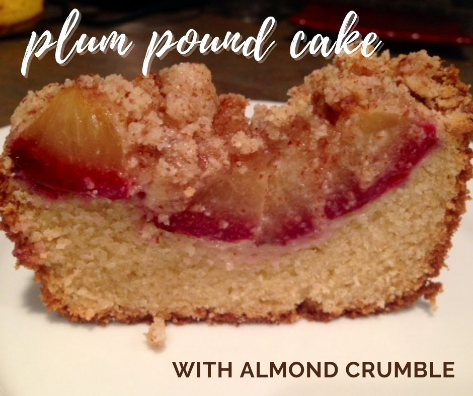 Fluffy Plum Pound Cake with Almond Crumble | This super easy pound cake recipe is a perfect snack cake, great with a cup of coffee on a cozy day. A lovely fall or spring snack, using fresh plums and almond extract.  #poundcake #plums #snackcake