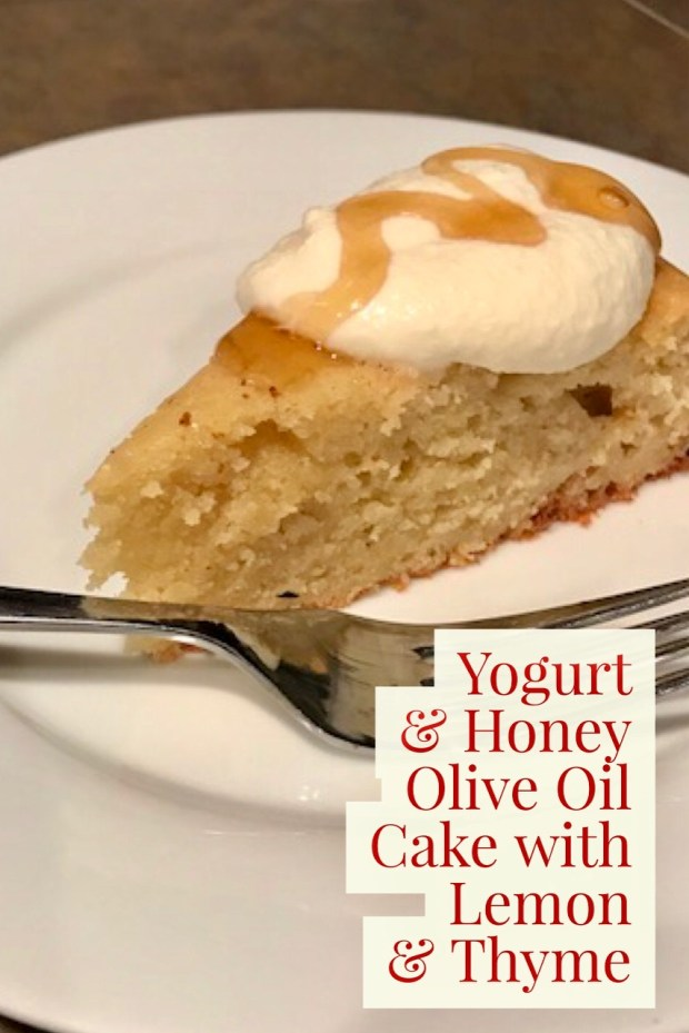 Easy one-bowl yogurt & honey olive oil cake, flavored with fresh lemon & thyme
