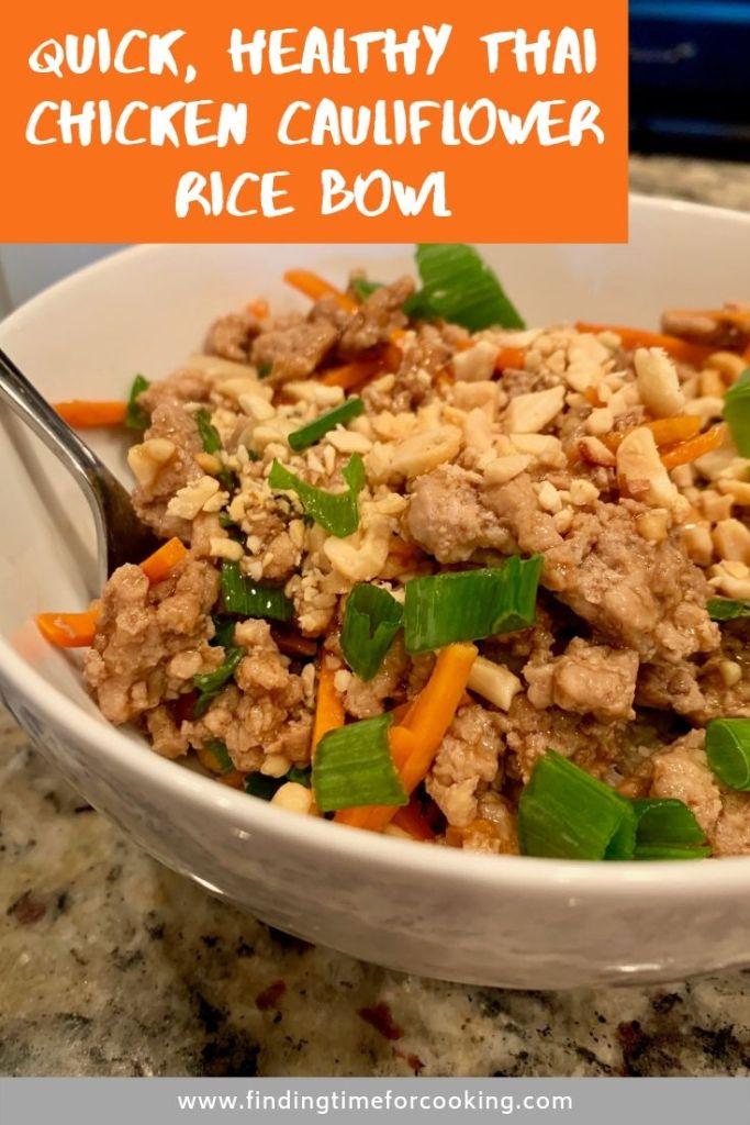 Quick Healthy Thai Chicken Cauliflower Rice Bowl - Pinterest overlay
