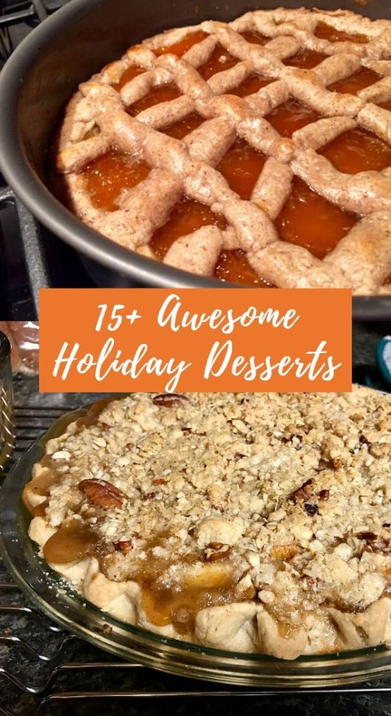 15+ Amazing Holiday Dessert Recipes   finding time for cooking blog