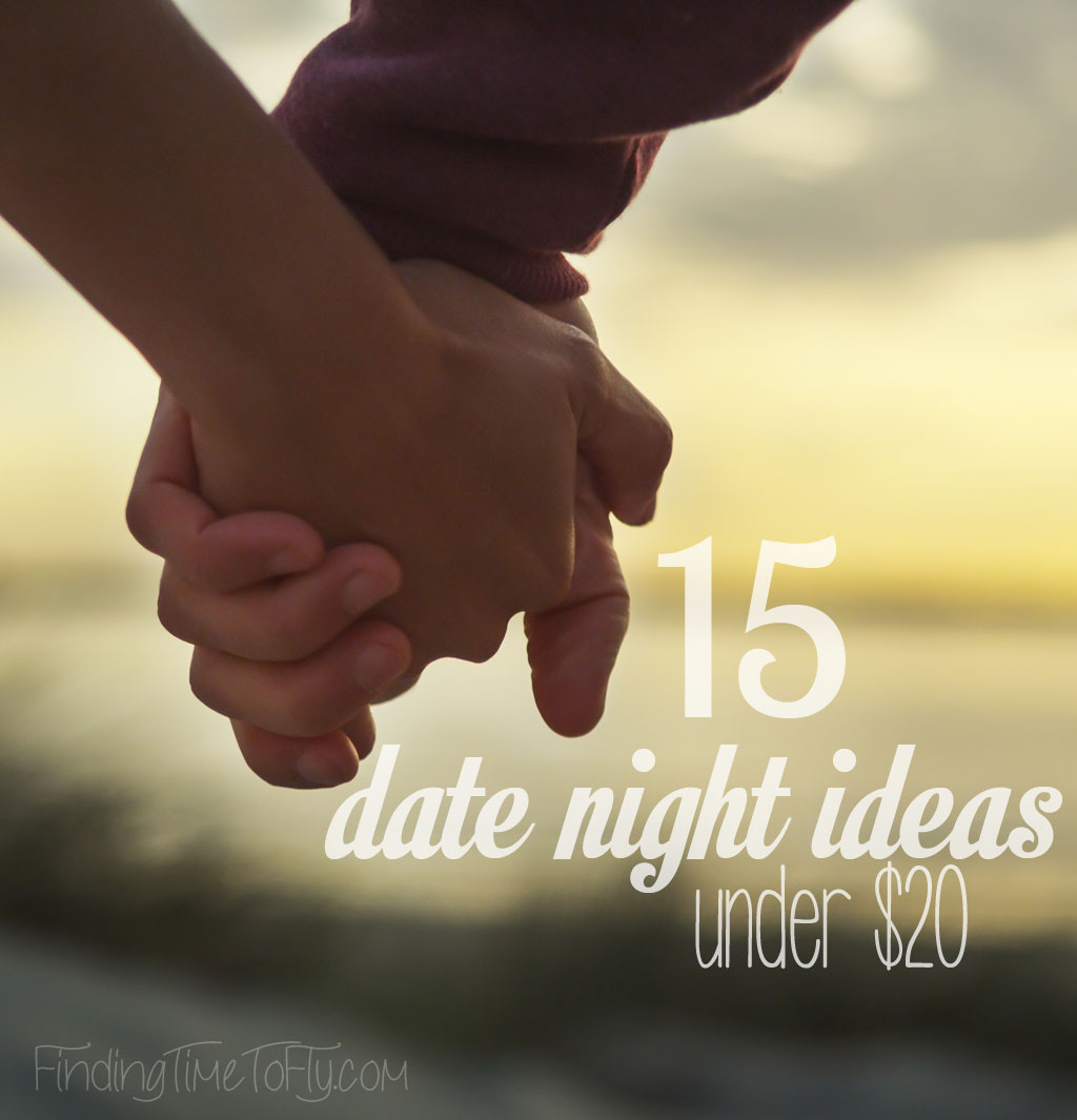 Great, inexpensive date night ideas under $20.