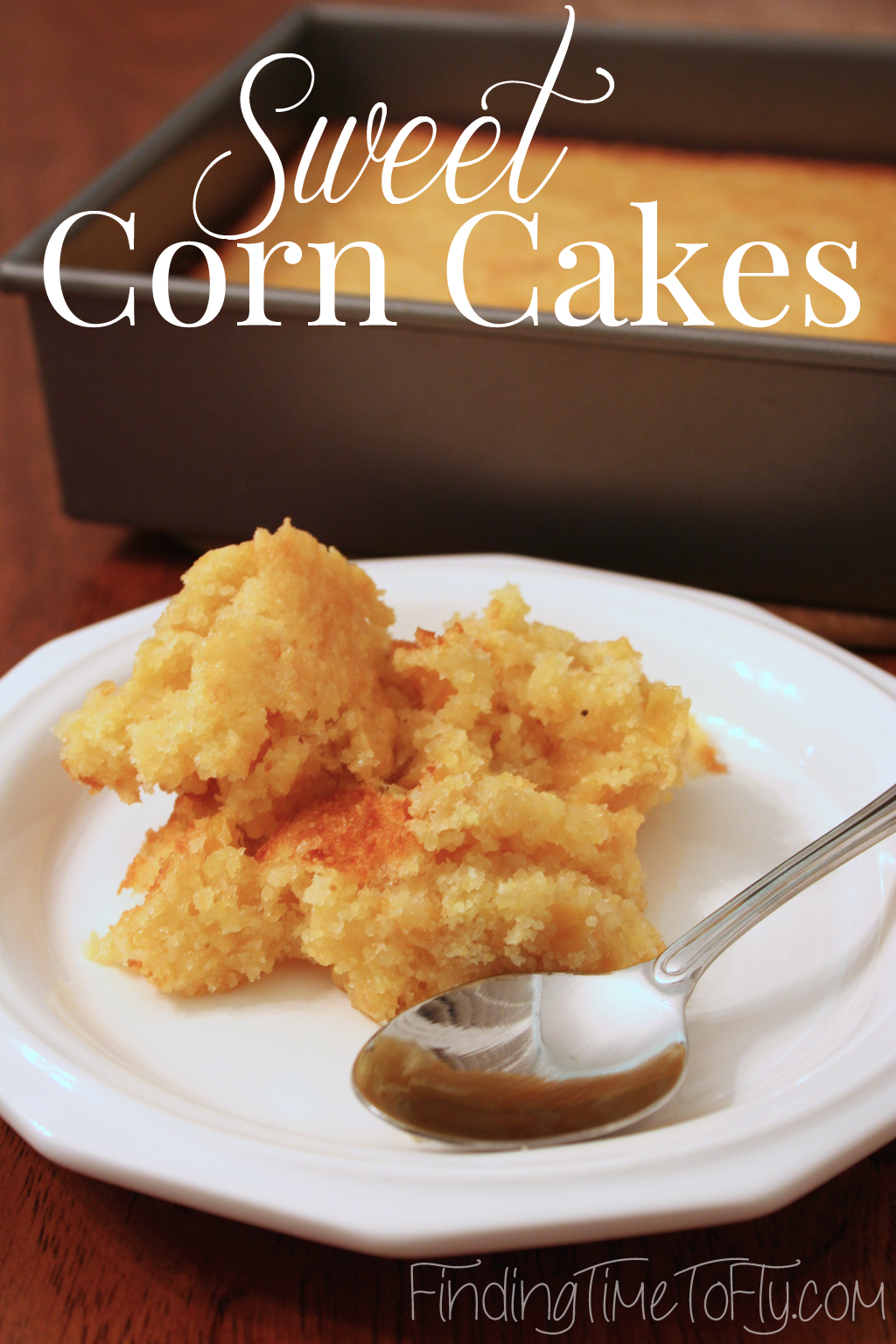 These Sweet Corn Cakes pair well with spicy foods (like Mexican dishes).