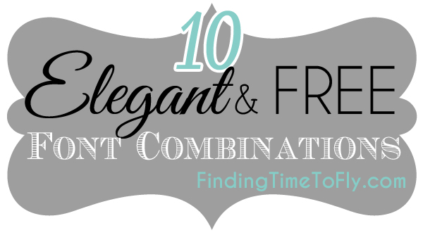 Elegant and Free Font Combinations