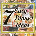 Easy Dinner Ideas for Your Weekly Meal Plan