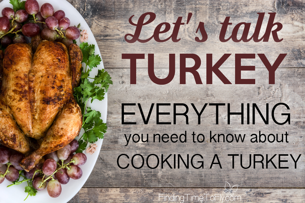 Everything You Need To Know About Cooking A Turkey