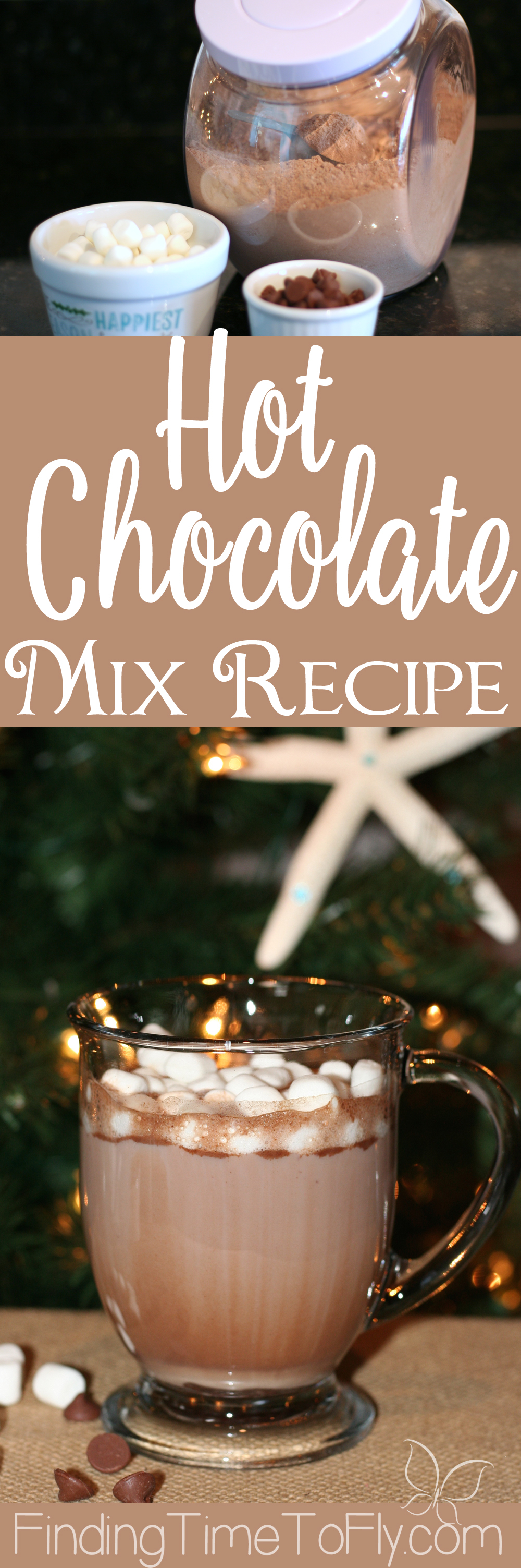 Hot Chocolate Mix Recipe - Finding Time To Fly