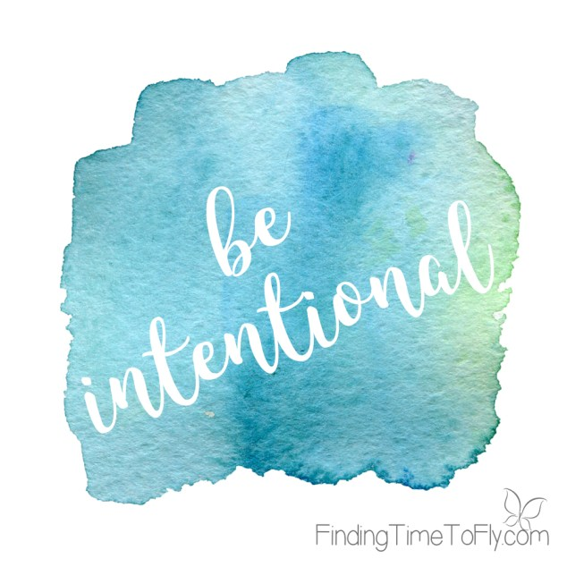 Be Intentional Printables