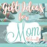 Gifts for Your Mom That She Really Wants